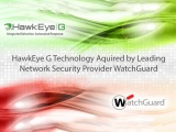 WatchGuard: Acquires Hexis HawkEye G